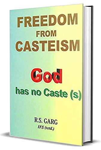 9789382258186: Freedom From Casteism: God has no Caste(s)