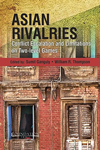 9789382264095: Asian Rivalries: Conflict Escalation And Limitations On Two Level Games