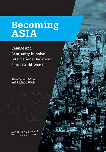 9789382264101: Becoming Asia: Change and Continuity in Asian International Relations Since World War II