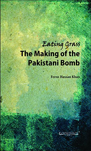 9789382264620: Cambridge University Press India Private Limited (CUPIPL) Eating Grass: The Making Of The Pakistani Bomb