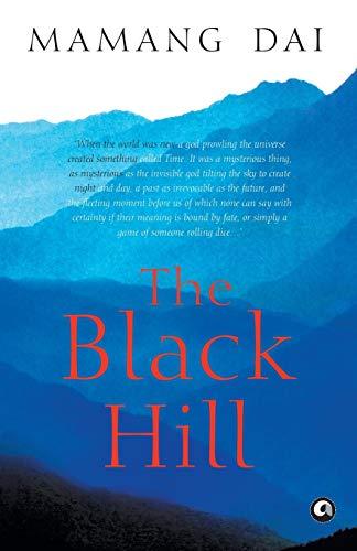 The Black Hill (Paperback): Mamang Dai