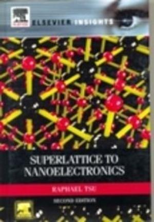 9789382291107: Superlattice to Nanoelectronics 2e,, 2 Editon