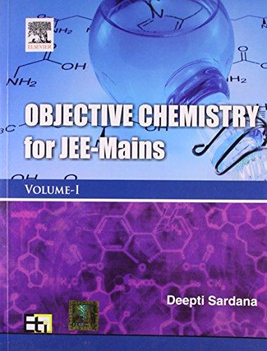 Objective Chemistry for Jee - Mains: Sardana Deepti