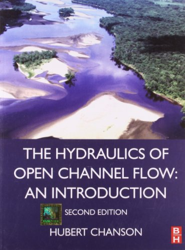 9789382291503: The Hydraulics of Open Channel Flow: An Introduction