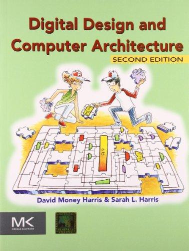 Digital Design and Computer Architecture: Sarah Harris,David Harris