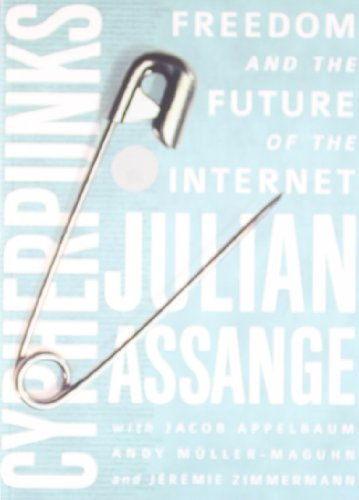 9789382299370: Cypherpunks: Freedom and the Future of the Internet