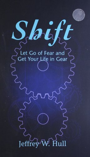 9789382299530: Shift: Let Go of Fear and Get Your Life in Gear