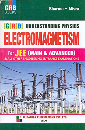 9789382314608: Understanding Physics Electromagnetism For Jee (Main & Advanced )