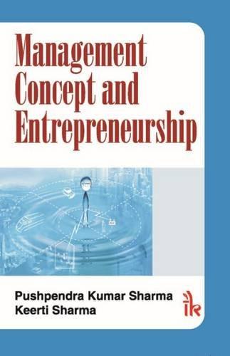 Management Concept And Entrepreneurship: Sharma Pushpendra Kumar