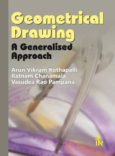 9789382332022: Geometrical Drawing: A Generalised Approach