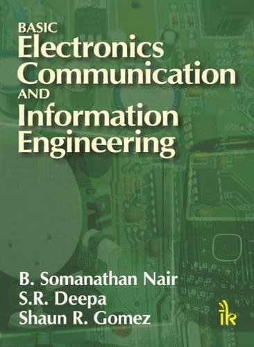 Basic Electronics Communication And Information Engineering: Nair B. Somanathan