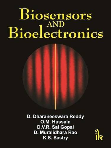 Biosensors and Bioelectronics: D. Dharaneeswara Reddy,O.M.