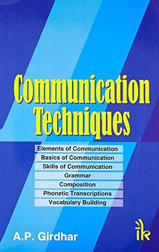Communication Techniques: A.P. Girdhar