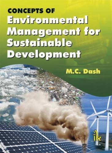 Concepts Of Environmental Management For Sustainable Development: Dash M.C.