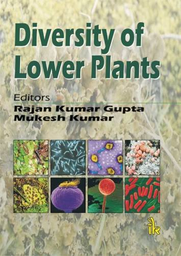 Diversity of Lower Plants: edited by Rajan