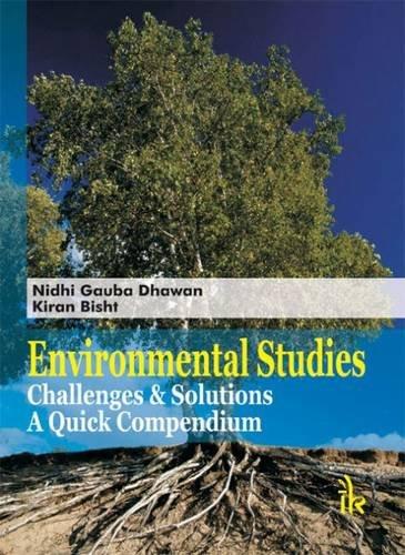Environmental Studies Challenge & Solutions: A Quick Compendium: Nidhi Gauba Dhawan & Kiran ...