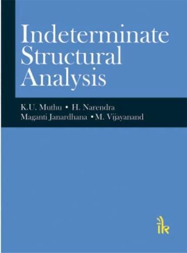 Indeterminate Structural Analysis: Muthu K.U