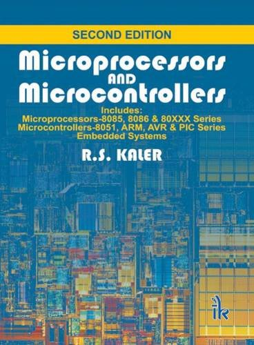 Microprocessors And Microcontrollers: Kaler R.S.