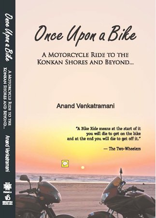 9789382337102: Once Upon a Bike: A Motorcycle Ride to the Konkan Shores and Beyond...
