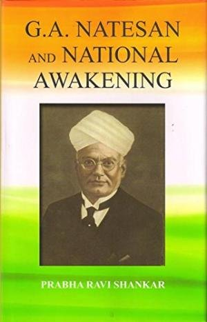 9789382337270: G.A. Natesan and National Awakening