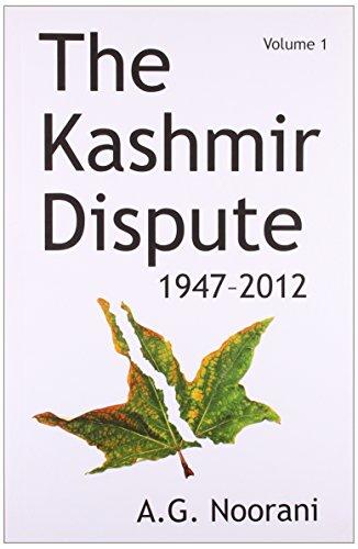 9789382381198: Tulika Books The Kashmir Dispute 1947-2012 (Vol. 1) (Second Edition)