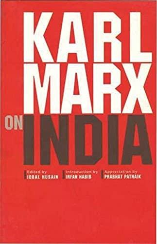Karl Marx on India, Fifth Edition: Iqbal Husain (Ed.)