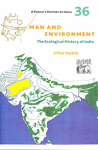 9789382381631: Man and Environment : The Ecological History of India, A People's History of India 36