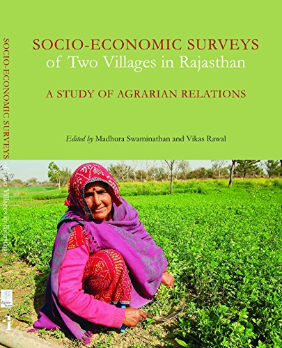 Socio-Economic Surveys of Two Villages in Rajasthan: A Study of Agrarian Relations (Project on ...