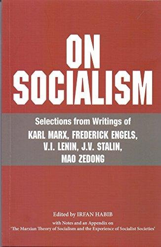 On Socialism - Selection From Writings of: Irfan Habib (Ed.)