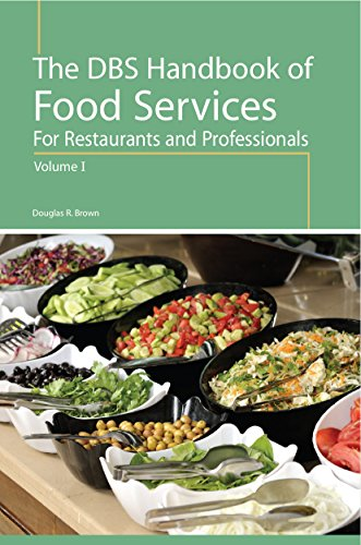 The DBS Handbook of Food Services for: Douglas R. Brown