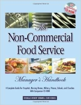 9789382423607: The Non - Commercial Food Service Manager*s Handbook
