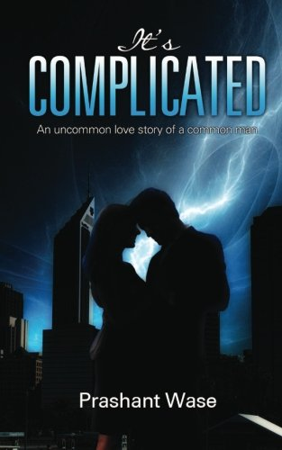 9789382447825: It's Complicated: An uncommon love story of a common man