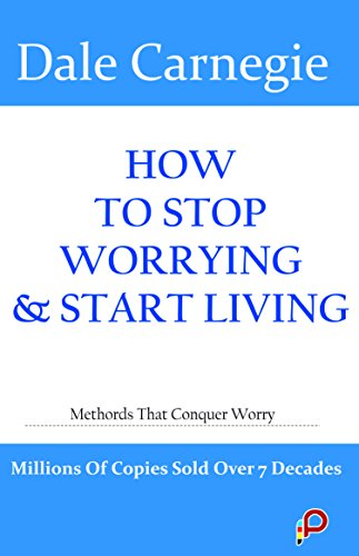 9789382449034: HOW TO STOP WORRYING & START LIVING