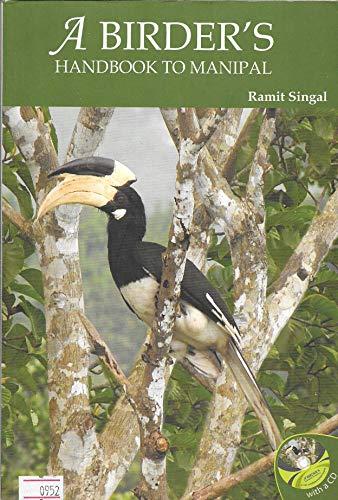 A Birder's Handbook to Manipal: Ramit Singal