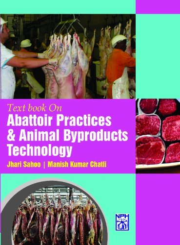 Text Book on Abattoir Practices and Animal: Jhari Sahoo and