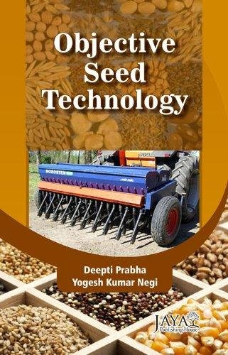 Objective Seed Technology: Depti Prabha and Yogesh Kumar Negi