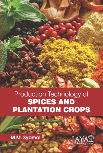 9789382471653: Production Technology of Spices and Plantation Crops