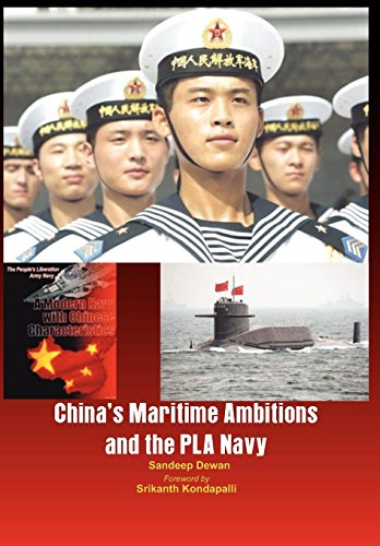 China's Maritime Ambitions and the PLA Navy: Sandeep Dewan
