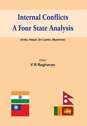 9789382573883: Internal Conflicts: A Four State Analysis (India | Nepal | Sri Lanka | Myanmar)