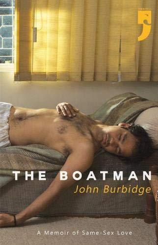 9789382579007: The Boatman: A Memoir of Same-Sex Love