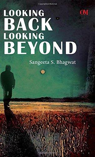 9789382607403: Looking Back Looking Beyond