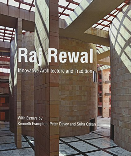 Raj Rewal: Innovative Architecture and Tradition.: Essays by Kenneth