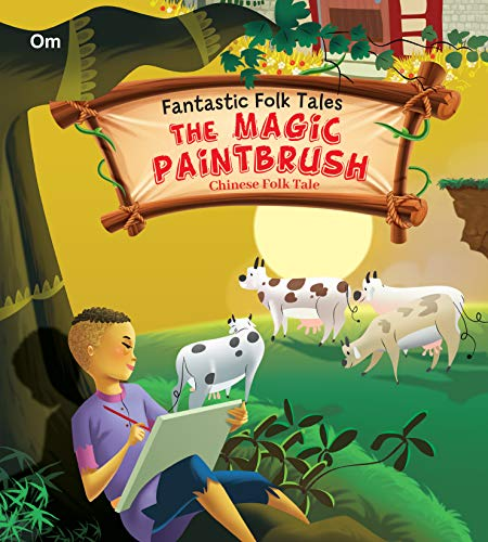 9789382607946: THE MAGIC PAINTBRUSH CHINESE FOLKTALE