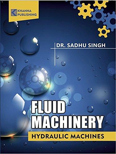 9789382609285: Fluid Machinery: Hydraulic Machines