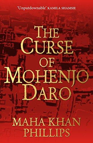 The Curse of Mohenjodaro: Phillips, Maha Khan