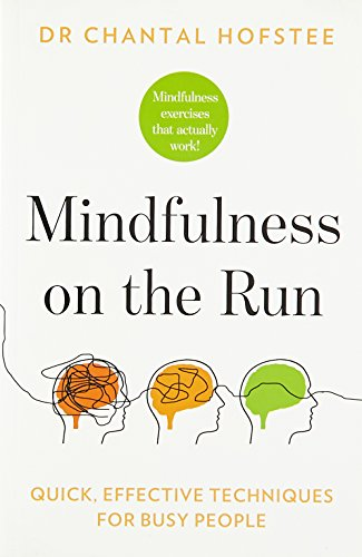 9789382616931: Mindfulness on the Run: Quick, Effective Mindfulness Techniques for Busy People [Paperback]
