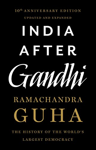 9789382616979: India After Gandhi: The History of the World's Largest Democracy