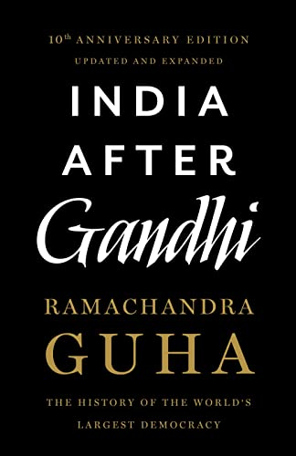 9789382616993: India After Gandhi: The History of the World's Largest Democracy
