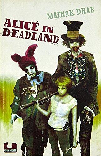 9789382618140: Alice In Deadland