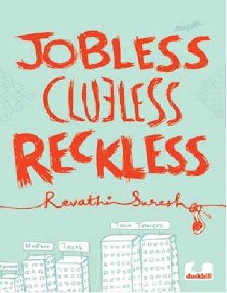9789382618157: Jobless Clueless Reckless